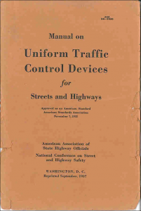 Manual on Uniform Traffic Control Devices for Streets and Highways. November 1935. September 1937.